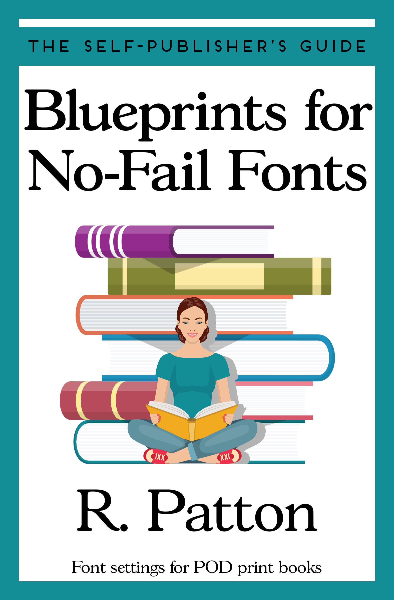 Blueprints for No Fail Fonts